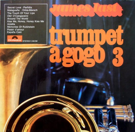 JAMES LAST Trumpet a go go 3 front