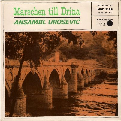 Ansambl UROSEVIC Marschen till Drina
